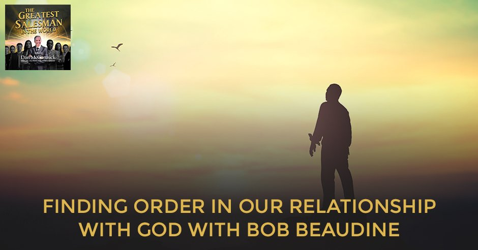 GSW 26 Bob Beaudine   Relationship With God